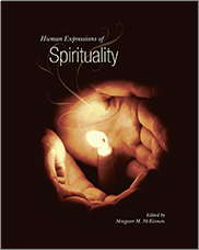 Human Expressions of SpiritualityEDITED BY MARGARET M. MCKINNON