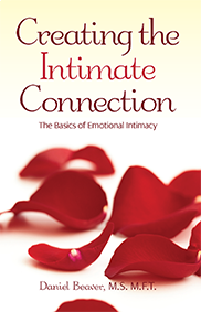 Creating the Intimate ConnectionBy Daniel Beaver