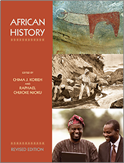African History (Revised Edition)Edited by Chima J. Korieh and Raphael Chijioke Njoku