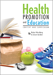 Health Promotion and Education: Content and CurriculumJolynn Gardner and Robert Wandberg