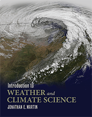 Introduction to Weather and Climate ScienceJonathan Martin
