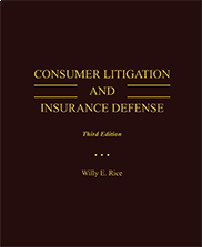 Consumer Litigation and Insurance DefenseDr. Willy E. Rice