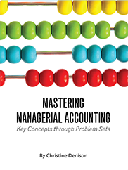 Mastering Managerial AccountingChristine Denison