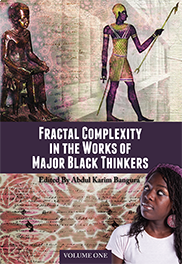 Fractal Complexity in the Works of Major Black ThinkersAbdul Karim Bangura