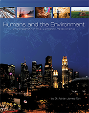 Humans and the EnvironmentAdrian Tan, PhD