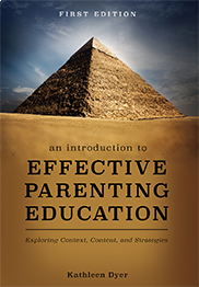 An Introduction to Effective Parenting EducationKathleen Dyer