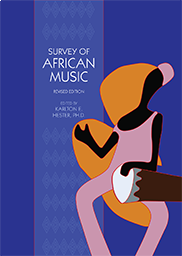 Survey of African Music Karlton E. Hester, Ph.D