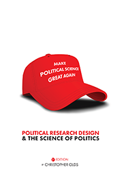 Political Research Design and the Science of PoliticsChristopher Olds