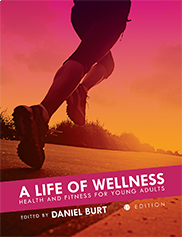 A Life of WellnessDaniel Burt