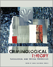 Criminological TheoryEdited by Sarah Catherine Yercich