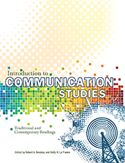 Introduction to Communication StudiesEdited by Robert A. Brookey and Betty H. La France