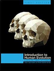 Introduction to Human EvolutionGillian Crane-Kramer and Roman Gastrell Harrison