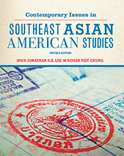 Contemporary Issues in Southeast Asian American StudiesJonathan H. X. Lee and Roger Viet Chung