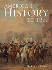 American History to 1877BY RYAN JORDAN