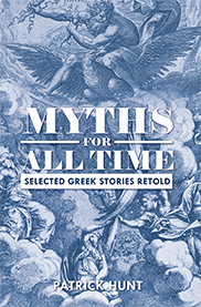 Myths For All TimePatrick Hunt