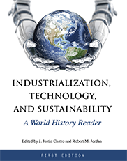Industrialization, Technology, and SustainabilityJ. Justin Castro and Robert M. Jordan