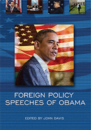 Foreign Policy Speeches of ObamaEdited by John Davis
