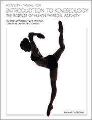 Activity Manual for Introduction to KinesiologyMarilyn Mitchell, Cassandra Stewart, David Anderson