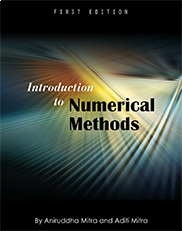 Introduction to Numerical MethodsAniruddha Mitra and Aditi Mitra