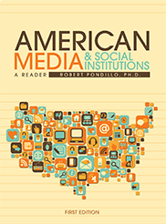 American Media and Social InstitutionsBob Pondillo