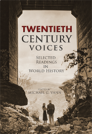 Twentieth Century Voices: Selected Readings in World History (Revised Edition)Michael Vann