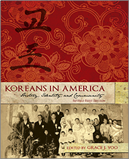 Koreans in America: History, Identity, and Community (Revised First Edition)Grace J. Yoo