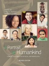 A Portrait of Humankind: Current Readings in Physical AnthropologyEdited by Arthur Charles Durband and Robert Rolfe Paine