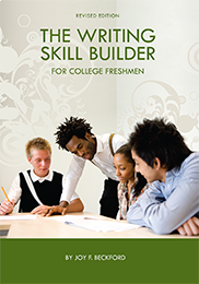 The Writing Skill Builder for College FreshmenBY JOY BECKFORD