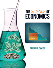 The Science of EconomicsBY FRED FOLDVARY