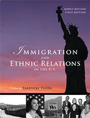 Immigration and Ethnic Relations in the U.S.Takeyuki Tsuda