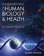 Fundamentals of Human Biology and Health Heather Murdock