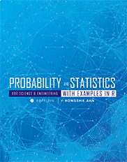 Probability and Statistics for Science and Engineering with Examples in RHongshik Ahn