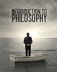 Introduction to PhilosophyJames Gustafson