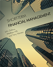 Short-Term Financial ManagementJohn Zietlow, Matthew Hill, Terry Maness