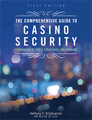 The Comprehensive Guide to Casino SecurityAnthony V. DiSalvatore