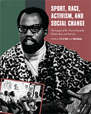 Sport, Race, Activism, and Social ChangeEdited by Fritz G. Polite and Billy Hawkins
