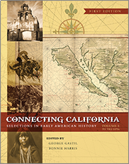 Connecting California (Volume I)Edited by George Gastil and Bonnie Harris