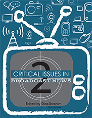 Critical Issues in Broadcast NewsDina Ibrahim