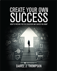 Create Your Own SuccessDaniel J. Thompson
