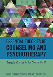 Essential Theories of Counseling and PsychotherapyCarlos Zalaquett