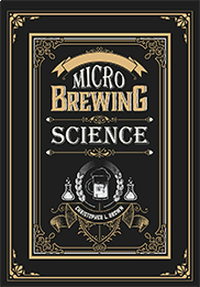 Microbrewing ScienceChristopher L. Brown