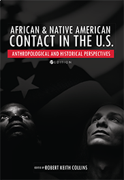 African and Native American Contact in the United StatesRobert Keith Collins
