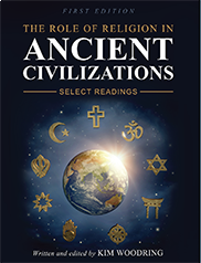 The Role of Religion in Ancient CivilizationsKim Woodring