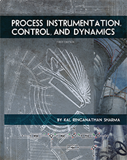 Process Instrumentation, Control, and Dynamics By Kal Renganathan Sharma
