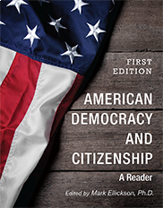 American Democracy and CitizenshipMark Ellickson