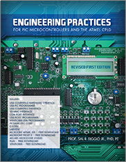 Engineer Practices for PIC Microcontrollers & the ATMEL CPLD Salvatore R. Riggio Jr.