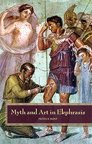 Myth and Art in Ekphrasis Patrick Hunt