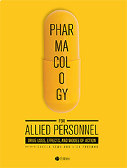 Pharmacology for Allied PersonnelSheela Vemu and Lisa Freeman