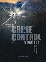 CONTEMPORARY READINGS IN CRIME CONTROL STRATEGYEdited by Gregory Thompson