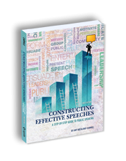 Constructing Effective Speeches: A Step-by-Step Guide to Public Speaking (First Edition)Amy Muckleroy Carwile